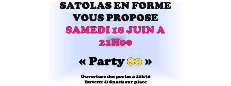 Évènement association Satolas en Forme Party 80 juin 2016 Satolas-et-Bonce