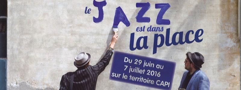 Jazz est dans la place juin juillet 2016