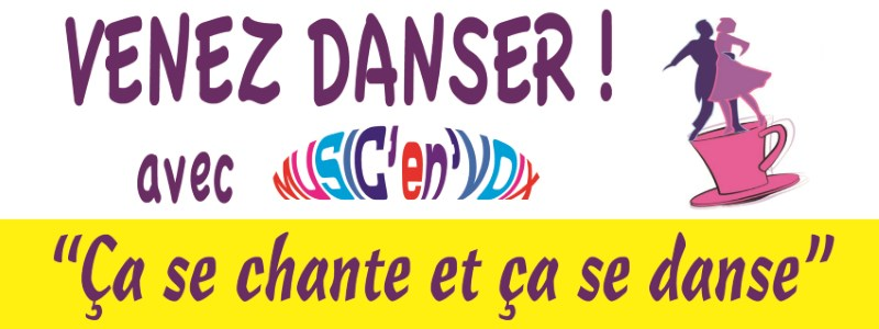 Venez danser avec MUSIC'en'VOIX  23 avril 2017