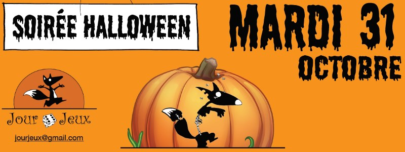 Soirée ludique Halloween mardi 31 octobre 2017