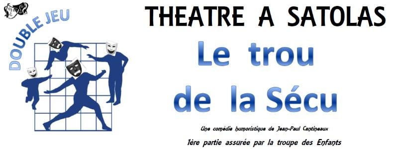Théâtre à Satolas : le trou de la Sécu