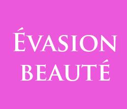 evasion-beaute